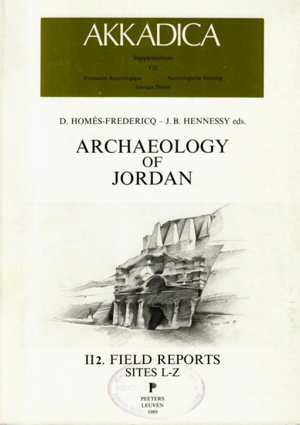 VIII. D. Homès-Fredericq, J.B. Hennessy (eds.), Archaeology of Jordan II.Vol. II: Field reports, Sites (L-Z)