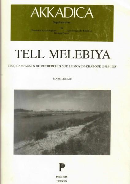 IX. M. Lebeau, Tell Melebiya. Cinq campagnes de recherches sur le Moyen-Khabour (1984-1988)
