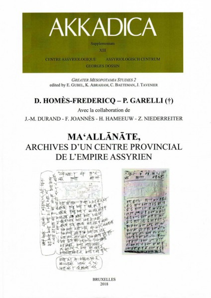 XIII. D. Homès-Fredericq and P. Garelli (†), Maʻallānāte, archives d'un centre provincial de l'empire assyrien