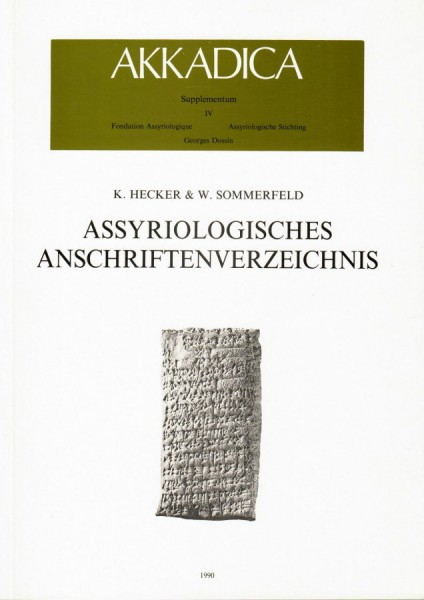 IV. K. Hecker, W. Sommerfeld, Assyriologisches Anschriftenverzeichnis